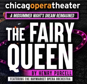 Post image for Chicago Opera Review: THE FAIRY QUEEN (Chicago Opera Theater at the Studebaker Theater)