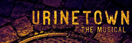 Post image for Los Angeles Theater Review: URINETOWN: THE MUSICAL (Coeurage Theatre in North Hollywood)