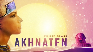 Post image for Los Angeles Opera Preview: AKHNATEN (LA Opera)