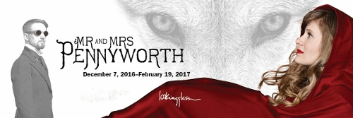 Post image for Chicago Theater Review: MR. AND MRS. PENNYWORTH (Lookingglass Theatre Company)