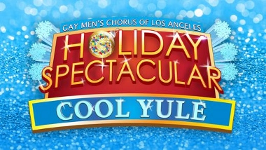 Post image for Los Angeles Music Preview: COOL YULE (Gay Men's Chorus of Los Angeles)