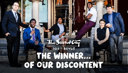 Post image for Chicago Theater Review: THE WINNER…OF OUR DISCONTENT (The Second City's 105th Revue)