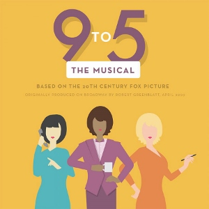 Post image for San Diego Theater Review: 9 TO 5 (San Diego Musical Theatre at Spreckels Theatre)