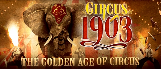 Post image for Theater Review: CIRCUS 1903 — THE GOLDEN AGE OF CIRCUS (National Tour)