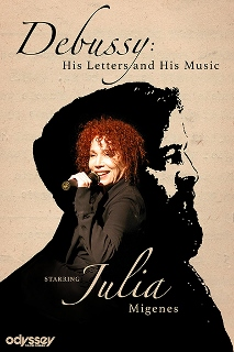 Post image for Los Angeles Music Preview: DEBUSSY: HIS LETTERS AND HIS MUSIC (Julia Migenes at the Odyssey Theatre)
