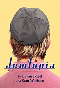 Post image for Los Angeles Theater Review: JEWTOPIA (Greenway Court Theatre in West Hollywood)