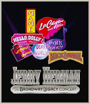 Post image for Cabaret Review: JERRY HERMAN: THE BROADWAY LEGACY CONCERT (Samueli Theater at SCFTA)