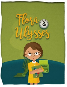 Post image for Regional Theater Review: FLORA & ULYSSES (South Coast Repertory in Costa Mesa)