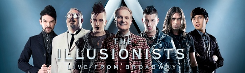 Post image for Theater Review: THE ILLUSIONISTS – LIVE FROM BROADWAY (North American Tour)