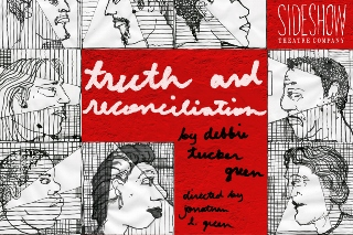 Post image for Chicago Theater Review: TRUTH & RECONCILIATION (Sideshow Theatre Company at Victory Gardens)
