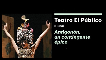 Post image for Los Angeles Theater Review: ANTIGONÓN (Teatro El Público at REDCAT)