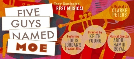 Post image for Los Angeles Theater Review: FIVE GUYS NAMED MOE (Ebony Repertory Theatre)