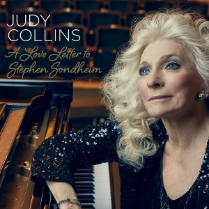 Post image for Interview: JUDY COLLINS (on tour and A Love Letter to Stephen Sondheim CD release)