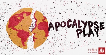 Post image for Los Angeles Theater Preview: APOCALYPSE PLAY (Moving Arts at Atwater Village Theatre)
