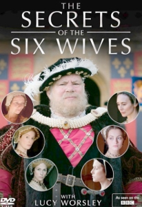 Post image for DVD Review: SECRETS OF THE SIX WIVES (Wall to Wall Media/BBC on PBS Distribution)