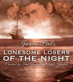 Post image for Chicago Theater Review: JACQUES BREL'S LONESOME LOSERS OF THE NIGHT (Theo Ubique Cabaret Theatre)