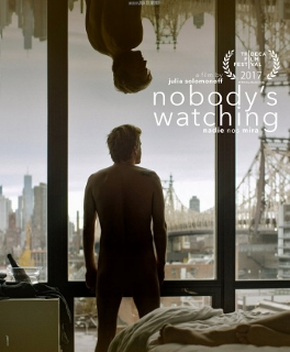Post image for Film Review: NOBODY'S WATCHING (NADIE NOS MIRA) (directed by Julia Solomonoff / World Premiere at the Tribeca Film Festival)