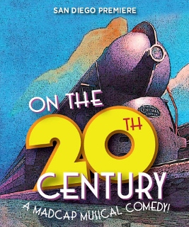Post image for San Diego Theater Review: ON THE 20TH CENTURY (Cygnet Theatre Company)