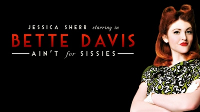 Post image for Chicago Theater Review: BETTE DAVIS AIN'T FOR SISSIES (Athenaeum Theatre)