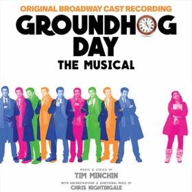 Post image for CD Review: GROUNDHOG DAY (Original Broadway Cast on Broadway Records)