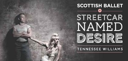 Post image for Dance Review: A STREETCAR NAMED DESIRE (Scottish Ballet)