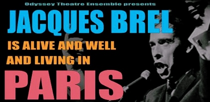 Post image for Los Angeles Theater Review: JACQUES BREL IS ALIVE AND WELL AND LIVING IN PARIS (Odyssey)