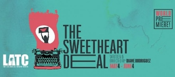 Post image for Los Angeles Theater Review: THE SWEETHEART DEAL (Los Angeles Theatre Center)