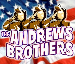 Post image for Los Angeles Theater Review: THE ANDREWS BROTHERS (Glendale Centre Theatre)