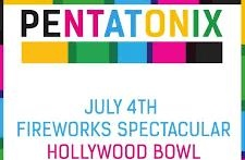 Post image for Los Angeles Concert Review: PENTATONIX FOURTH OF JULY WITH FIREWORKS (The Hollywood Bowl)