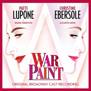 Post image for CD Review: WAR PAINT (Original Broadway Cast on Ghostlight Records)