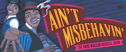 Post image for Los Angeles Theater Preview: AIN'T MISBEHAVIN' (La Mirada Theatre for the Performing Arts)