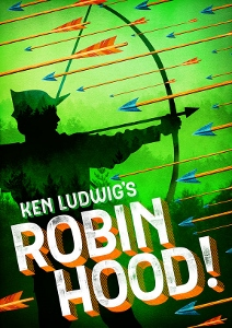 Post image for San Diego Theater Preview: KEN LUDWIG'S ROBIN HOOD! (The Old Globe)