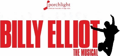 Post image for Chicago Theater Review: BILLY ELLIOT THE MUSICAL (Porchlight Music Theatre at Ruth Page Center)