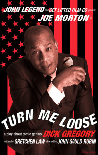 Post image for Los Angeles Theater Review: TURN ME LOOSE (The Wallis in Beverly Hills)