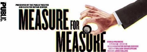 Post image for Off-Broadway Theater Review: MEASURE FOR MEASURE (Elevator Repair Service/The Public Theater)