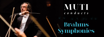 Post image for Los Angeles Music Preview: BRAHMS SYMPHONIES No. 2 and 3 (Riccardo Muti and the Chicago Symphony Orchestra at Disney Hall)
