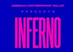 Post image for Los Angeles Dance Review: INFERNO (World Premiere Ballet from American Contemporary Ballet)