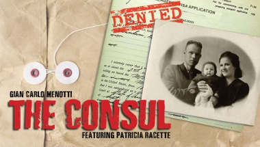 Post image for Los Angeles Opera Review: THE CONSUL (Long Beach Opera in Lawndale, The South Bay)