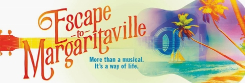 Post image for Theater Review: ESCAPE TO MARGARITAVILLE (pre-Broadway tryout at the Oriental Theatre in Chicago)