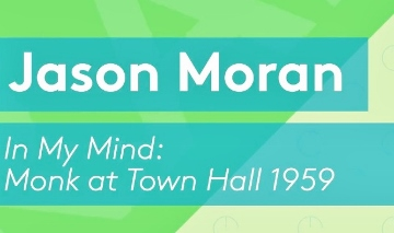 Post image for Tour Music Review: IN MY MIND: MONK AT TOWN HALL 1959 (Jason Moran and The Big Bandwagon)
