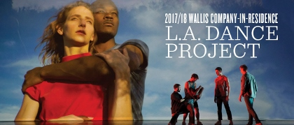 Post image for Los Angeles Dance Review: L.A. DANCE PROJECT FALL PROGRAM (in residence at The Wallis in Beverly Hills)
