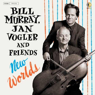 Post image for CD Review: NEW WORLDS (Bill Murray, Jan Vogler and Friends on Decca Gold)