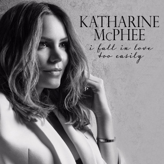 Post image for CD Review: I FALL IN LOVE TOO EASILY (Katherine McPhee on BMG)