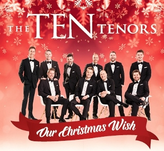 Post image for CD Review: OUR CHRISTMAS WISH (The Ten Tenors)