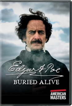 Post image for DVD Review: AMERICAN MASTERS: EDGAR A. POE BURIED ALIVE (PBS Distribution)