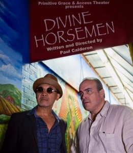 Post image for Off-Off-Broadway Theater Review: DIVINE HORSEMEN (Primitive Grace Theater Ensemble at Access Theater)