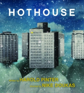 Post image for Los Angeles Theater Review: THE HOTHOUSE (Antaeus Theatre in Glendale)