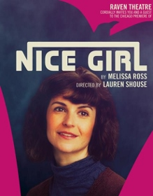 Post image for Chicago Theater Review: NICE GIRL (Raven Theatre)