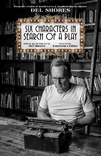 Post image for Los Angeles Theater Preview: SIX CHARACTERS IN SEARCH OF A PLAY (Celebration Theatre)