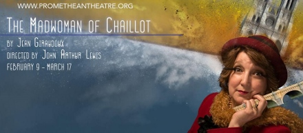 Post image for Chicago Theater Review: THE MADWOMAN OF CHAILLOT (Promethean Theatre Ensemble)